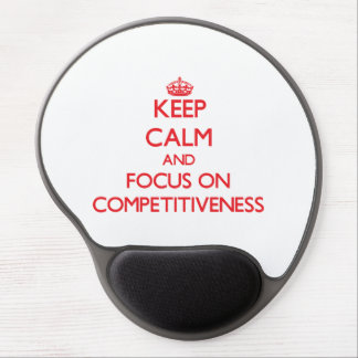 Keep Calm and focus on Competitiveness Gel Mouse Pad