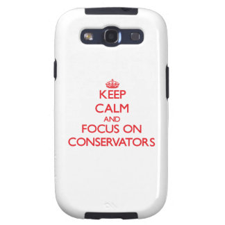 Keep Calm and focus on Conservators Galaxy SIII Covers