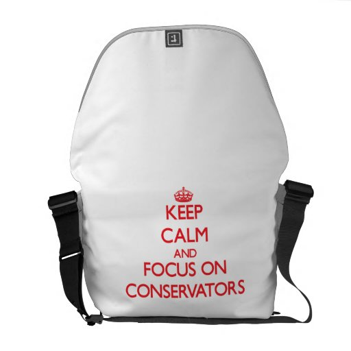 Keep Calm and focus on Conservators Courier Bags