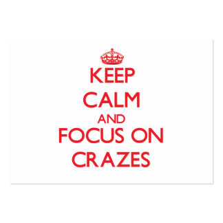 Keep Calm and focus on Crazes Business Card Templates