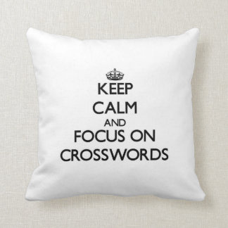 Keep Calm and focus on Crosswords Throw Pillow