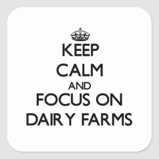 Keep Calm and focus on Dairy Farms Sticker