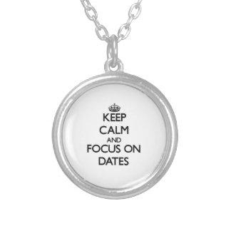 Keep Calm and focus on Dates Custom Jewelry