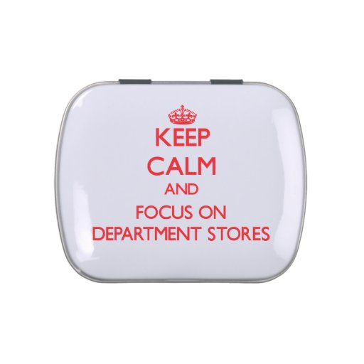 Keep Calm and focus on Department Stores Jelly Belly Tin