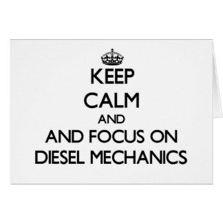 Keep calm and focus on Diesel Mechanics Card