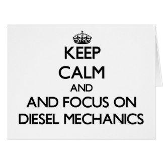 Keep calm and focus on Diesel Mechanics Greeting Cards