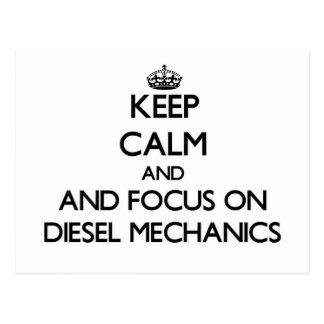 Keep calm and focus on Diesel Mechanics Post Card
