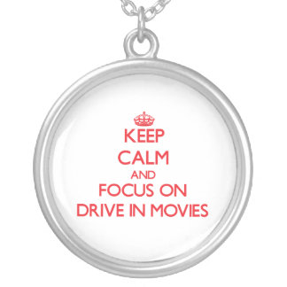 Keep Calm and focus on Drive In Movies Jewelry