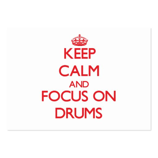 Keep Calm and focus on Drums Business Card Template