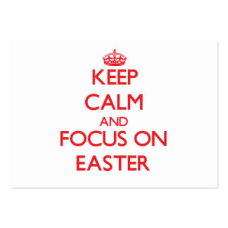 Keep Calm and focus on EASTER Business Card
