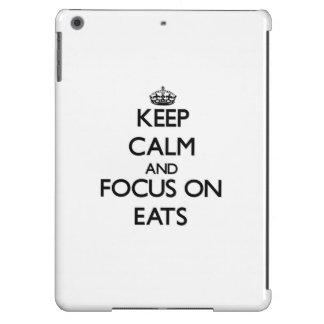 Keep Calm and focus on EATS iPad Air Case
