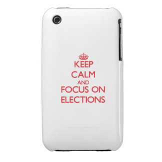 Keep Calm and focus on ELECTIONS iPhone 3 Covers