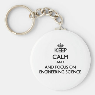 Keep calm and focus on Engineering Science Keychain
