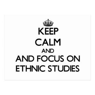 Keep calm and focus on Ethnic Studies Postcards