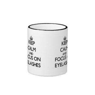 Keep Calm and focus on EYELASHES Coffee Mug
