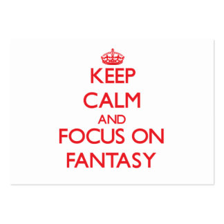 Keep Calm and focus on Fantasy Business Card