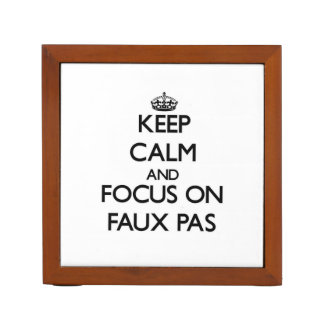 Keep Calm and focus on Faux Pas Desk Organizer