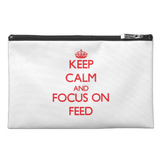 Keep Calm and focus on Feed Travel Accessory Bags