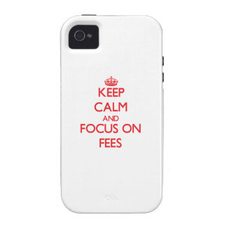 Keep Calm and focus on Fees Vibe iPhone 4 Case