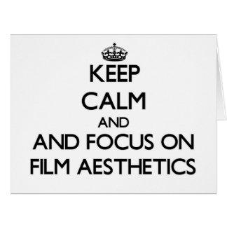 Keep calm and focus on Film Aesthetics Card
