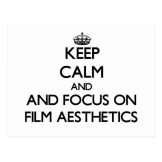 Keep calm and focus on Film Aesthetics Postcard