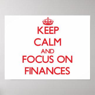 Keep Calm and focus on Finances Print
