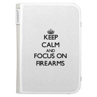 Keep Calm and focus on Firearms Kindle 3G Case
