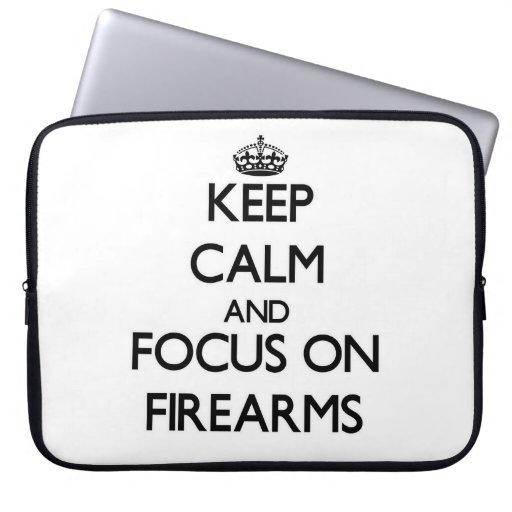 Keep Calm and focus on Firearms Computer Sleeve