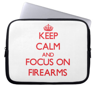 Keep Calm and focus on Firearms Laptop Sleeves
