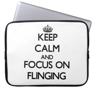 Keep Calm and focus on Flinging Laptop Computer Sleeve