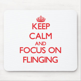 Keep Calm and focus on Flinging Mousepad