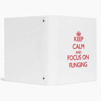 Keep Calm and focus on Flinging Vinyl Binders