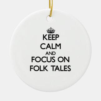 Keep Calm and focus on Folk Tales Christmas Ornaments