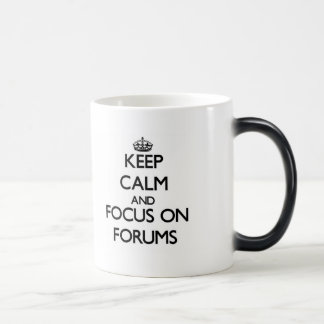 Keep Calm and focus on Forums Coffee Mugs