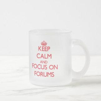 Keep Calm and focus on Forums Coffee Mugs