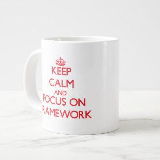 Keep Calm and focus on Framework Extra Large Mugs