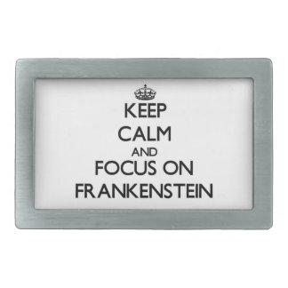 Keep Calm and focus on Frankenstein Rectangular Belt Buckle