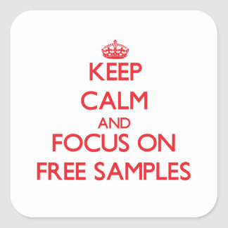 Keep Calm and focus on Free Samples Sticker