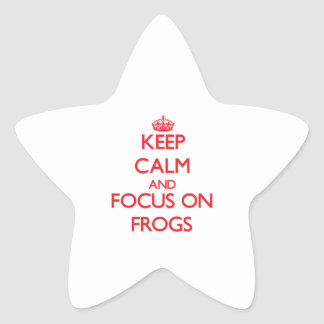 Keep Calm and focus on Frogs Star Sticker