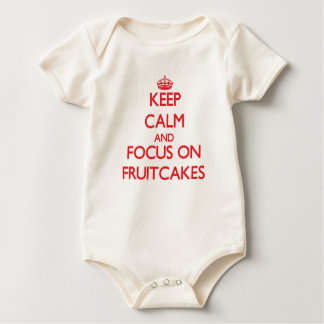 Keep Calm and focus on Fruitcakes Baby Bodysuit