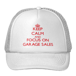 Keep Calm and focus on Garage Sales Mesh Hat
