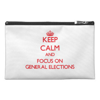Keep Calm and focus on General Elections Travel Accessory Bag