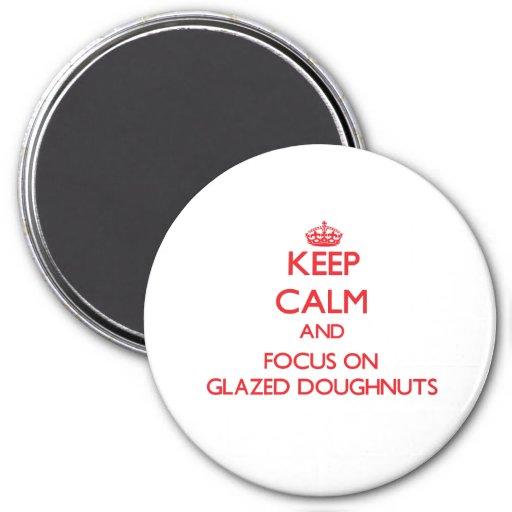 Keep Calm and focus on Glazed Doughnuts Refrigerator Magnet