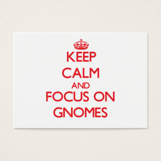 Keep Calm and focus on Gnomes Business Card