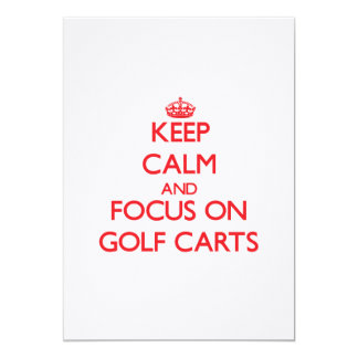 Keep Calm and focus on Golf Carts Personalized Invites
