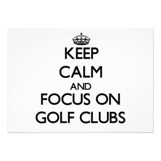 Keep Calm and focus on Golf Clubs Custom Invitation