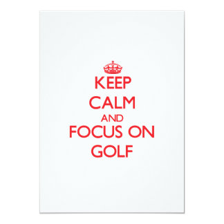 Keep Calm and focus on Golf 5x7 Paper Invitation Card