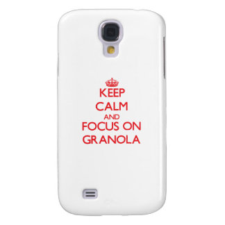 Keep Calm and focus on Granola Samsung Galaxy S4 Cases