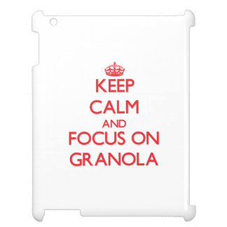 Keep Calm and focus on Granola iPad Cases