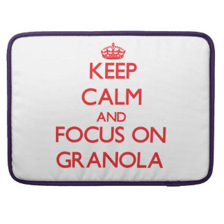 Keep Calm and focus on Granola MacBook Pro Sleeve